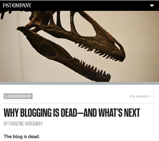 blogging-is-dead-fastcompany