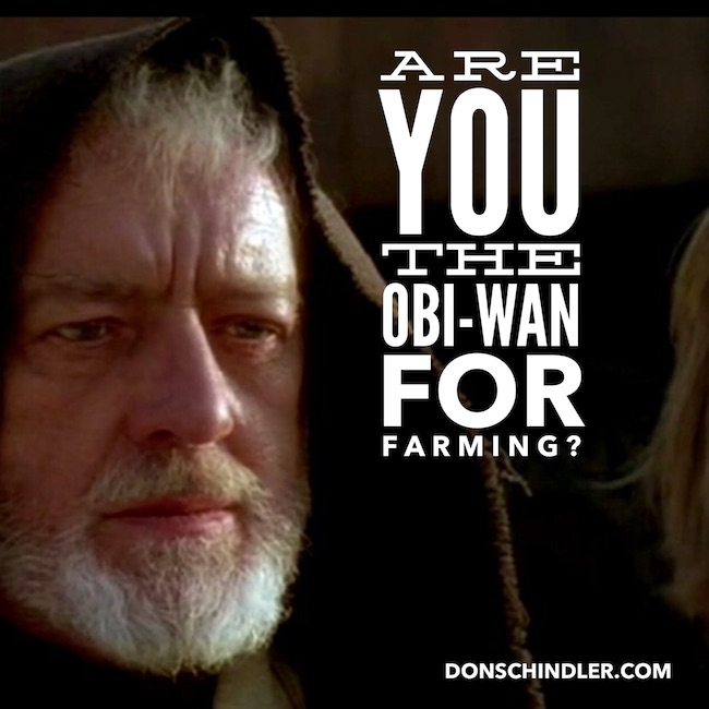 Are you the Obi-Wan for farming